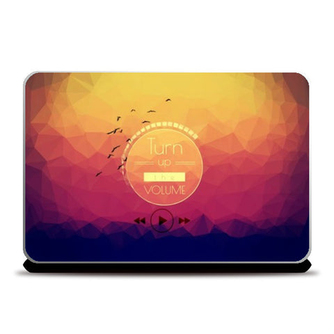 turn up the vol. Laptop Skins | Artist : nilesh gupta