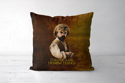 Game of Thrones | Tyrion Lannister | I Drink and I Know Things Cushion Covers | Artist : Vivid Corner