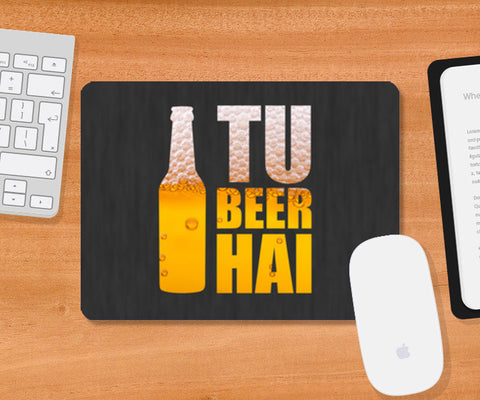 Mousepad, Tu Beer Hai - TVF Pitchers Mousepad | Sukhmeet Singh, - PosterGully