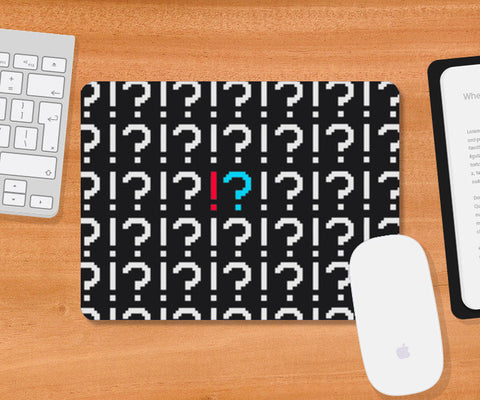 Mousepad, QUESTION EXCLAMATION Mousepad | Artist : Ayush Yaduv, - PosterGully