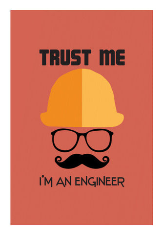 Trust me i'm an engineer Wall Art | Artist : Designerchennai