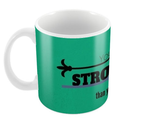 You are Stronger Coffee Mugs | Artist : Pallavi Rawal