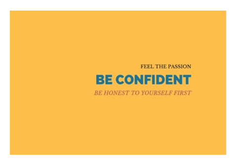 Be Confident Quote Wall Art  | Artist : Pallavi Rawal