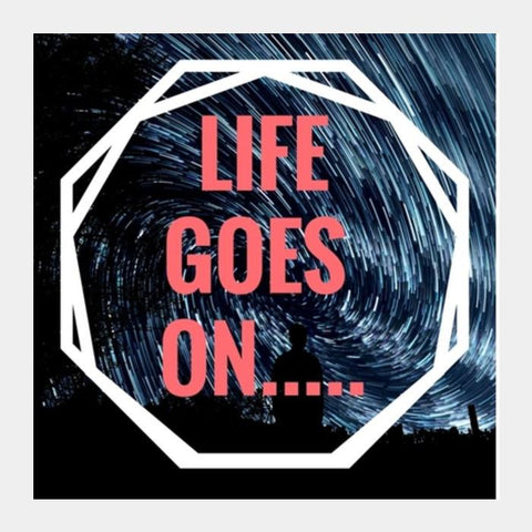 PosterGully Specials, LIFE GOES ON Square Art Prints | Artist : Manju Nk, - PosterGully