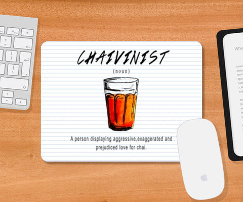 Mousepad, Chaivinist Mousepad | Artist: Shivam Dhuria, - PosterGully