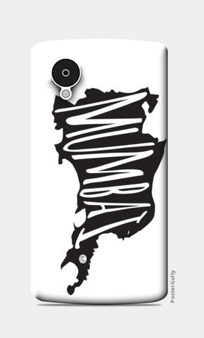Nexus 5 Cases, Mumbai Typography Nexus 5 Cases | Artist : Bum from the Bay, - PosterGully
