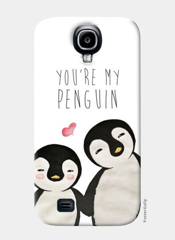 You're My Penguin | Artist: Aparna Singh Samsung S4 Cases | Artist : Aparna Singh