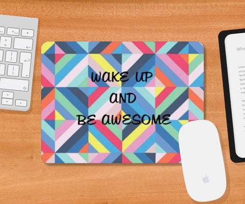 Be awesome! Mousepad | Artist : madhura chalke