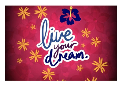 Live your Dream Wall Art  | Artist : Pallavi Rawal