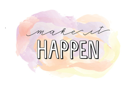 Make it happen Wall Art  | Artist : Stuti Bajaj