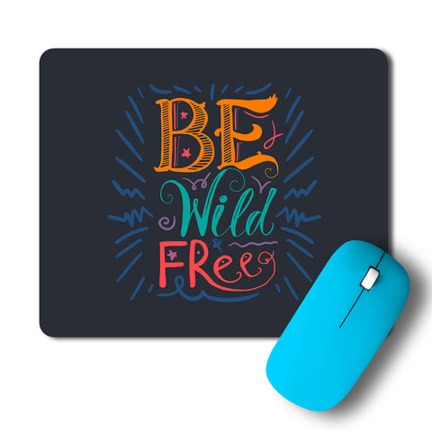 Wild And Free Artwork Mousepad