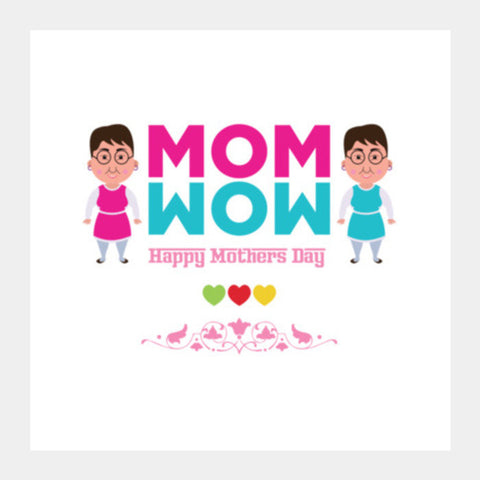 Mom Wow 2 Square Art Prints PosterGully Specials