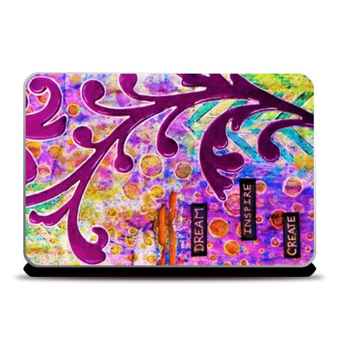 Dream Inspire Create Laptop Skins | Artist : Purvi Gadewar