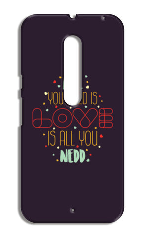 All you need is love is all you need Moto X Style Cases | Artist : Designerchennai