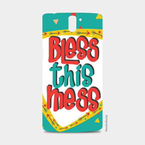 Bless this mess One Plus One Cases | Artist : Harpreet Kaur