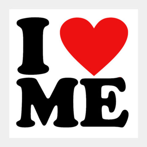 I Love Me Square Art Prints PosterGully Specials