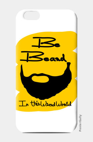 be beard iPhone 6/6S Cases | Artist : Keshava Shukla