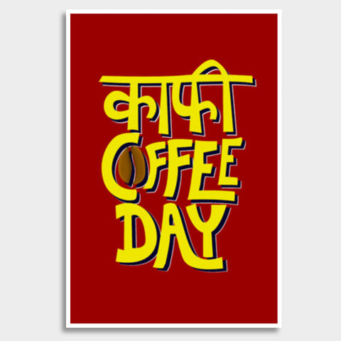 Kaafi Coffee Day Giant Poster | Artist : Shrishti Chouhan
