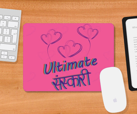 Ultimate Sanskari Mousepad | Artist : Tiny Dots