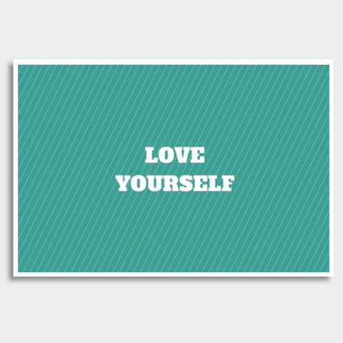 LOVE YOURSELF Giant Poster | Artist : Pallavi Rawal
