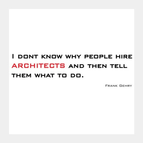 Square Art Prints, architecture quote Square Art Prints | Artist : Sonia Punyani, - PosterGully