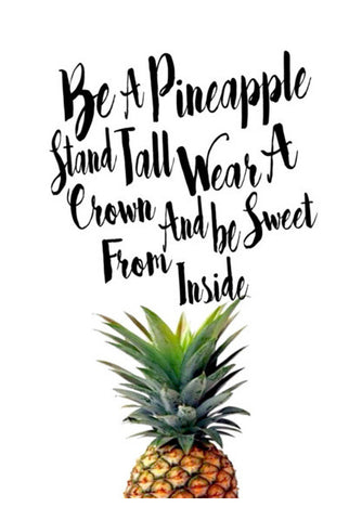 Be A Pineapple. Wall Art | Artist : Anniez Artwork
