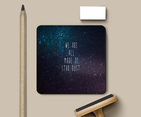 Coasters, We Are All Made Of Stardust Coasters | Artist : Dr. Green, - PosterGully