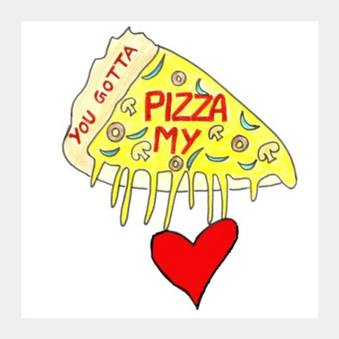 Pizza Love Square Art Prints | Artist : Ajooni Singh