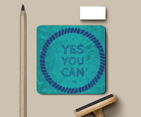 Coasters, yes you can Coasters | Artist : Jayant Rana, - PosterGully