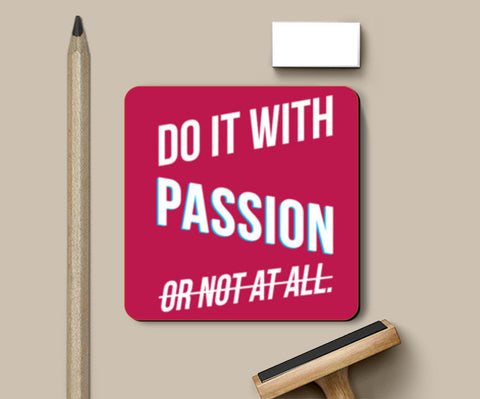 Do it with passion Coasters | Artist : Joven Roy