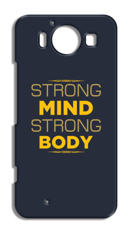 Strong Mind Strong Body Nokia Lumia 950 Cases | Artist : Designerchennai
