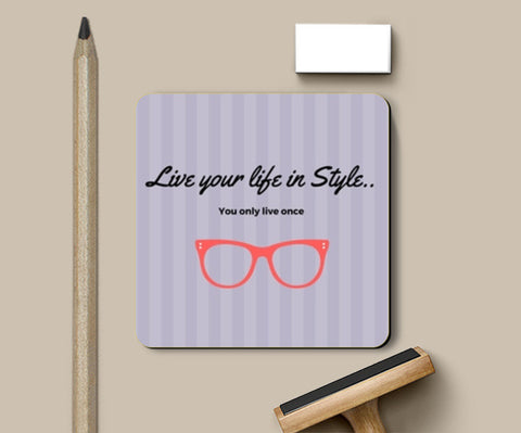 Live your life in Style Coasters | Artist : Pallavi Rawal