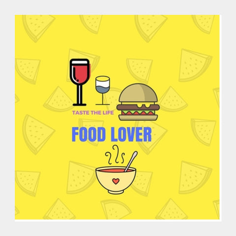 The Food Lover Square Art Prints | Artist : Pallavi Rawal