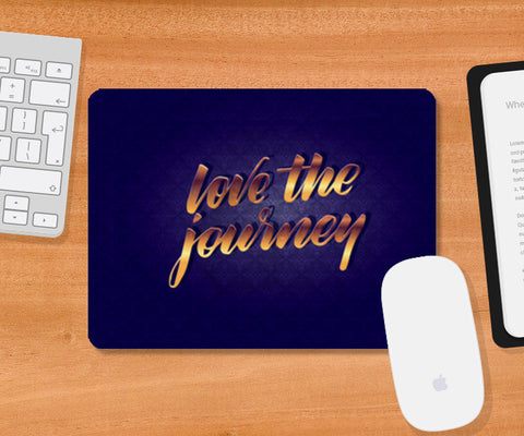 love the journey Mousepad | Artist : abhijeet sinha