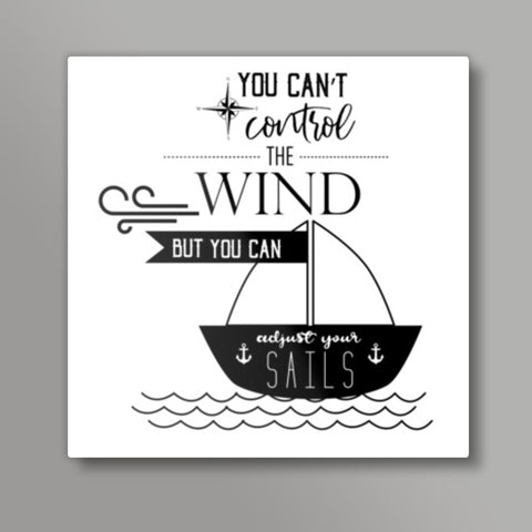 Motivation Quote Square Metal Prints | Artist : Kinjal Waghela
