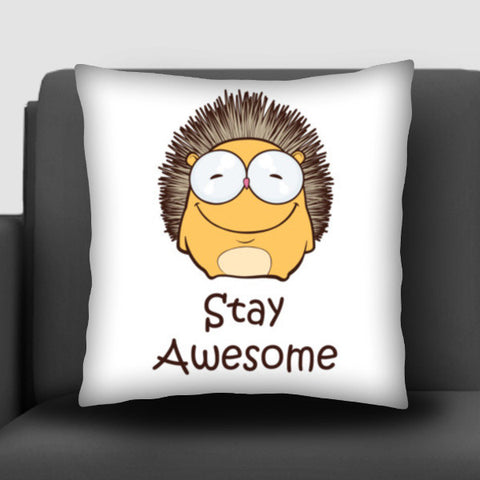 Stay Awesome Cushion Covers | Artist : Ardour Art