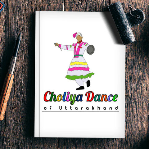 Choliya Dance of Uttarakhand Notebook | Artist : Tripund Media Works