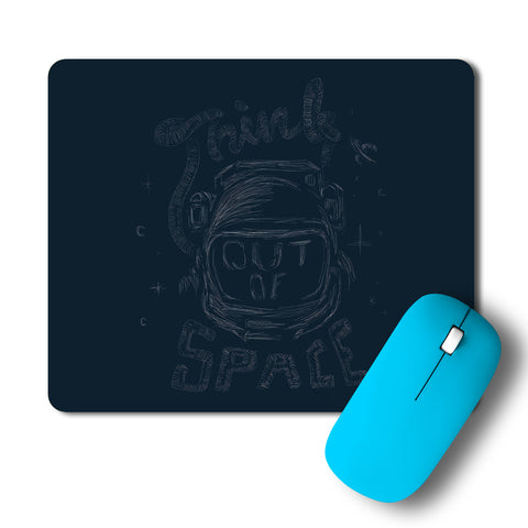 Think Out Of Space Mousepad