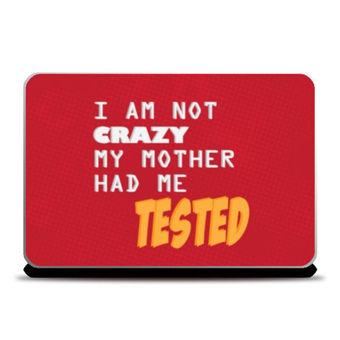 Laptop Skins, Mother had me tested Laptop Skins | Artist : Shloka Bajaj, - PosterGully