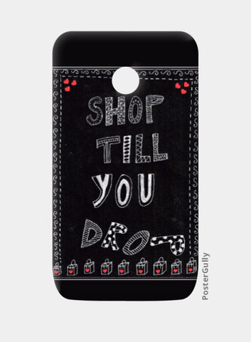 Moto E Cases, Shop till you drop Moto E Case | Artist: Janeesha, - PosterGully