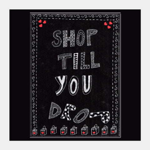 Square Art Prints, Shop till you drop | Artist: Janeesha, - PosterGully