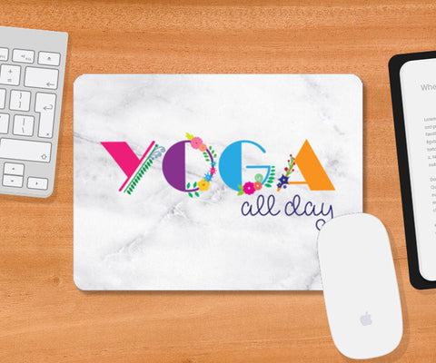 Yoga all day !! Mousepad | Artist : Dolly P