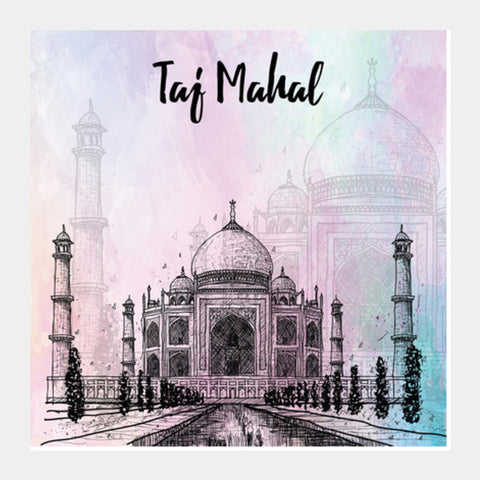 The Taj Mahal- Mughal architecture Square Art Prints | Artist : Inderpreet Singh