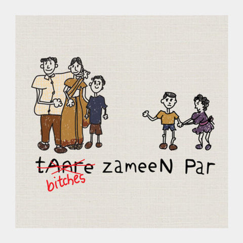 Square Art Prints, B*tches Zameen Par  Square Art Prints | Artist : desiGuy, - PosterGully