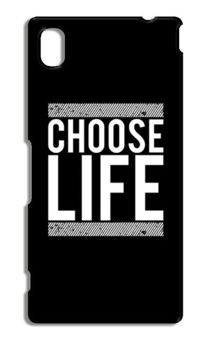 Choose Life Sony Xperia M4 Aqua Cases | Artist : Designerchennai