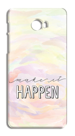 Make it happen hand lettering Xiaomi Mi Note 2 Cases | Artist : Stuti Bajaj