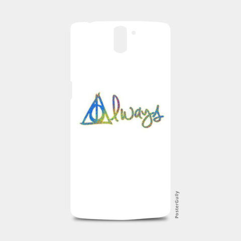 One Plus One Cases, Always Harry Potter One Plus One Cases | Artist : Dev Ballal, - PosterGully