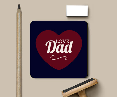 Love Daddy Hear Love | #Father's Day Special  Coasters | Artist : Creative DJ