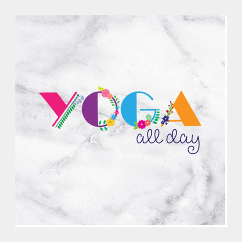 Yoga all day !! Square Art Prints | Artist : Dolly P