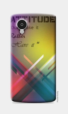 Nexus 5 Cases, Abstract attitude Nexus 5 case | Artist: Pranjal Singh, - PosterGully